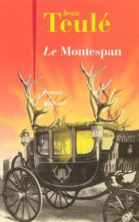 Le Montespan - Jean TEULÉ