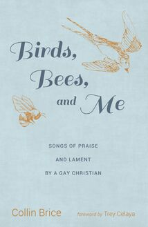 Birds, Bees, and Me