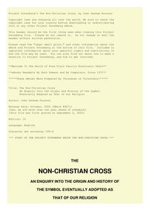 The Non-Christian Cross - An Enquiry into the Origin and History of the Symbol Eventually Adopted as That of Our Religion