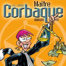 Maître Corbaque - 1 - Que Justice soit (mal) faite ! de Zidrou, E411 - fiche descriptive