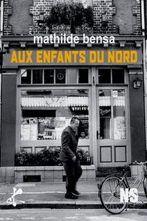Aux enfants du Nord - Mathilde Bensa