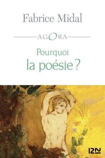 Pourquoi la poésie ? - Fabrice MIDAL