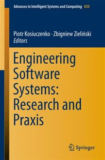 Engineering Software Systems: Research and Praxis