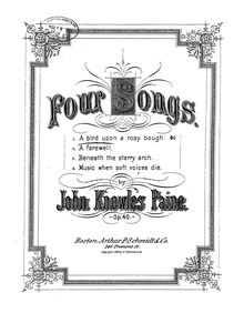 Partition No.1: A Bird Upon a Rosy Bough, 4 chansons, Op.40, Paine, John Knowles