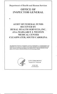 Audit of Federal Funds Received by Rural Health Services, Inc., d b a Margaret J. Weston Medical Center,