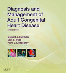 Diagnosis and Management of Adult Congenital Heart Disease E-Book