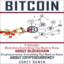 Bitcoin: 2 Manuscripts: Blockchain, Cryptocurrency