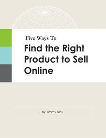 Five Ways To Find the Right Product to Sell Online