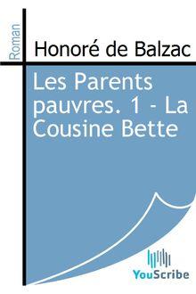 Les Parents pauvres. 1 - La Cousine Bette de Honoré de Balzac - fiche descriptive