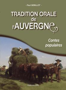 Tradition orale de l'Auvergne de Paul Sébillot - fiche descriptive