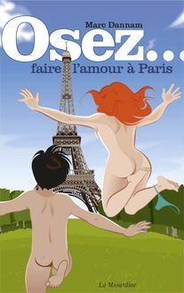 Osez faire l'amour à Paris