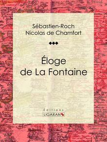 Éloge de La Fontaine de Ligaran, Sébastien-Roch Nicolas de Chamfort - fiche descriptive