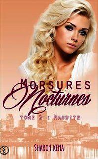 Morsures Nocturnes : Maudites - Tome 2