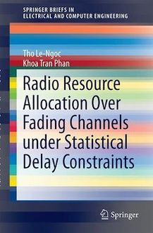 Radio Resource Allocation Over Fading Channels Under Statistical Delay Constraints