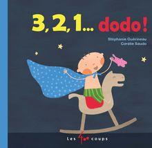 3, 2, 1 dodo ! de Stéphanie Guérineau - fiche descriptive