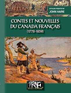 Contes et Nouvelles du Canada français (1778-1859) - John Hare