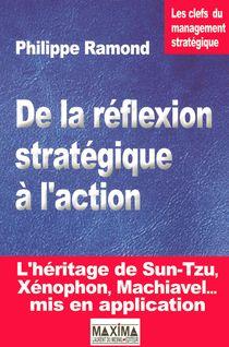 De la réflexion stratégique à l