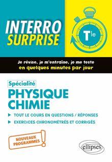 Spécialité Physique,Chimie , Terminale , Nouveaux programmes