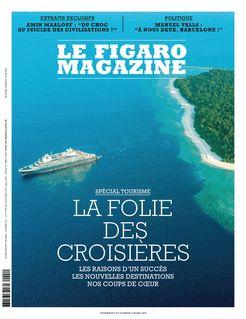 Le Figaro Magazine du 08-03-2019 - Le Figaro Magazine