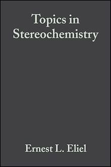Topics in Stereochemistry