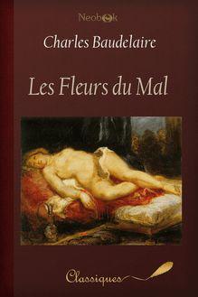 Lire Les Fleurs du Mal de Charles Baudelaire