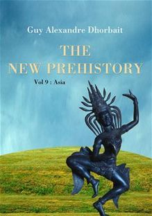 The New Prehistory. Vol. 9: Asia