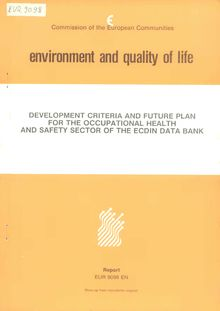 Development criteria and future plan for the occupational health and safety sector or the ECDIN data bank