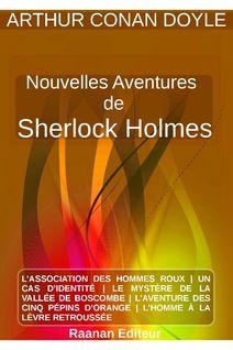 NOUVELLES AVENTURES DE SHERLOCK HOLMES - ARTHUR CONAN DOYLE