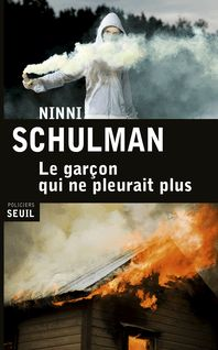Le Garçon qui ne pleurait plus - Ninni Schulman