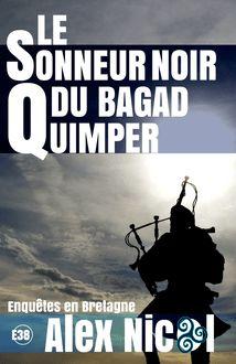 Le sonneur noir du Bagad Quimper de Alex Nicol - fiche descriptive