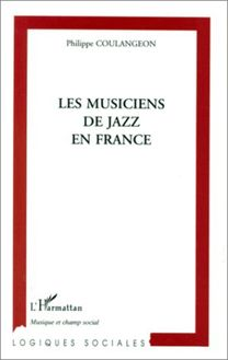 LES MUSICIENS DE JAZZ EN FRANCE