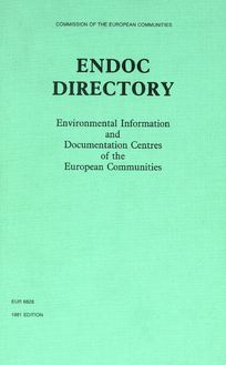ENDOC DIRECTORY. Environmental Information and Documentation Centres of the European Communities