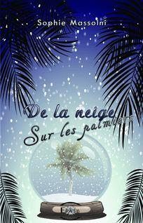 De la neige sur les palmiers - Sophie Massolni