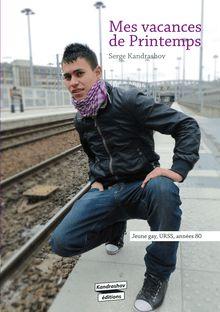 Lire : Mes vacances de Printemps (roman gay)