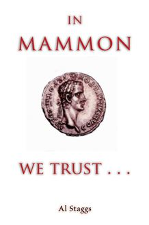 In Mammon We Trust