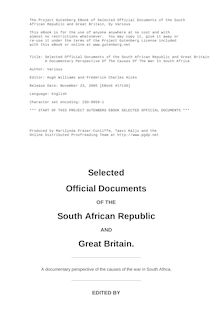 Selected Official Documents of the South African Republic and Great Britain - A Documentary Perspective Of The Causes Of The War In South Africa