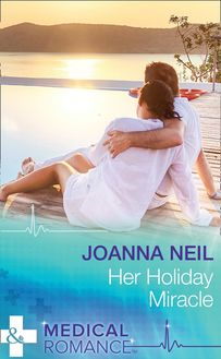 Her Holiday Miracle (Mills & Boon Medical)