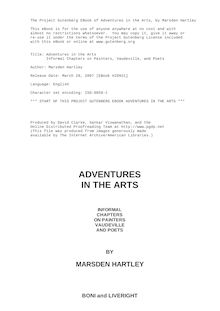 Adventures in the Arts - Informal Chapters on Painters, Vaudeville, and Poets