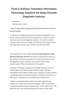 Frost & Sullivan: Innovative Information Technology Awakens the Sleep Disorder Diagnostic Industry