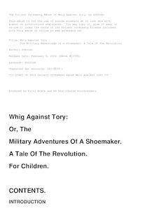 Whig Against Tory - The Military Adventures of a Shoemaker, a Tale of the Revolution