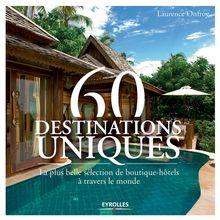 60 destinations uniques de Onfroy Laurence - fiche descriptive