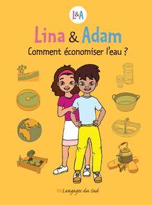 Lina & Adam Comment économiser l'eau ?