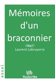 Lire Mémoires d'un braconnier de Laurent  Labruyerre