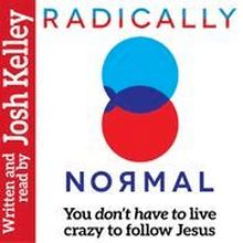 Radically Normal: You Don