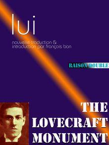 Lui de François Bon, Howard Phillips Lovecraft - fiche descriptive