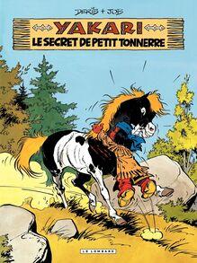 Yakari - tome 06 - Le Secret de Petit Tonnerre
