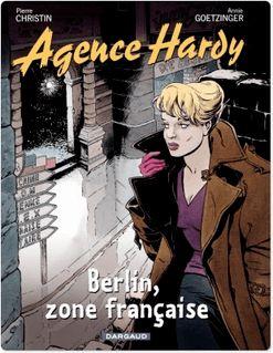 Agence Hardy - Tome 5 - Berlin, zone française - Pierre Christin