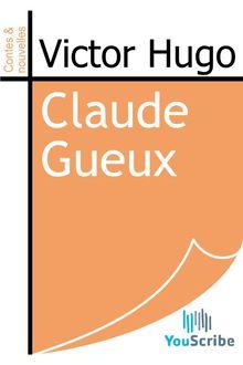 Claude Gueux de Victor Hugo - fiche descriptive