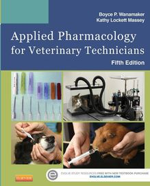 Applied Pharmacology for Veterinary Technicians - E-Book