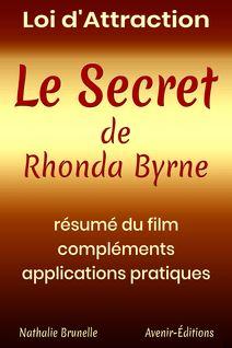 Loi d'attraction – Le Secret de Rhonda Byrne - Nathalie Brunelle
